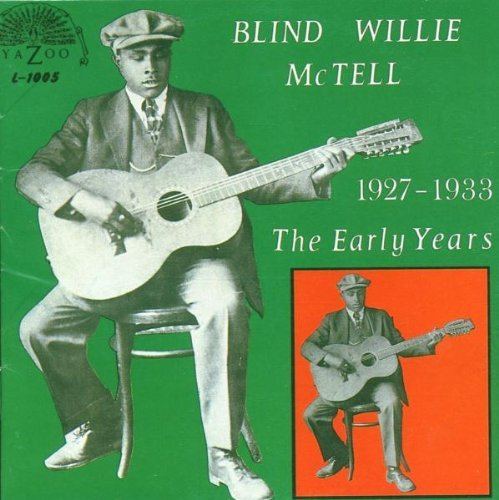 Blind Willie McTell – 1927-33 The Early Years